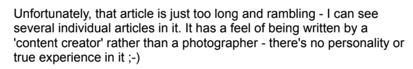 Screenshot of feedback for article saying it feels like it was written by a content creator, not a photographer.