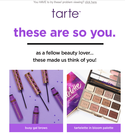 Tarte example of hyper personalized email marketing